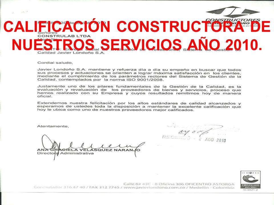 CALIFICACIÓN CONSTRUCTORA DE NUESTROS SERVICIOS AÑO 2010.