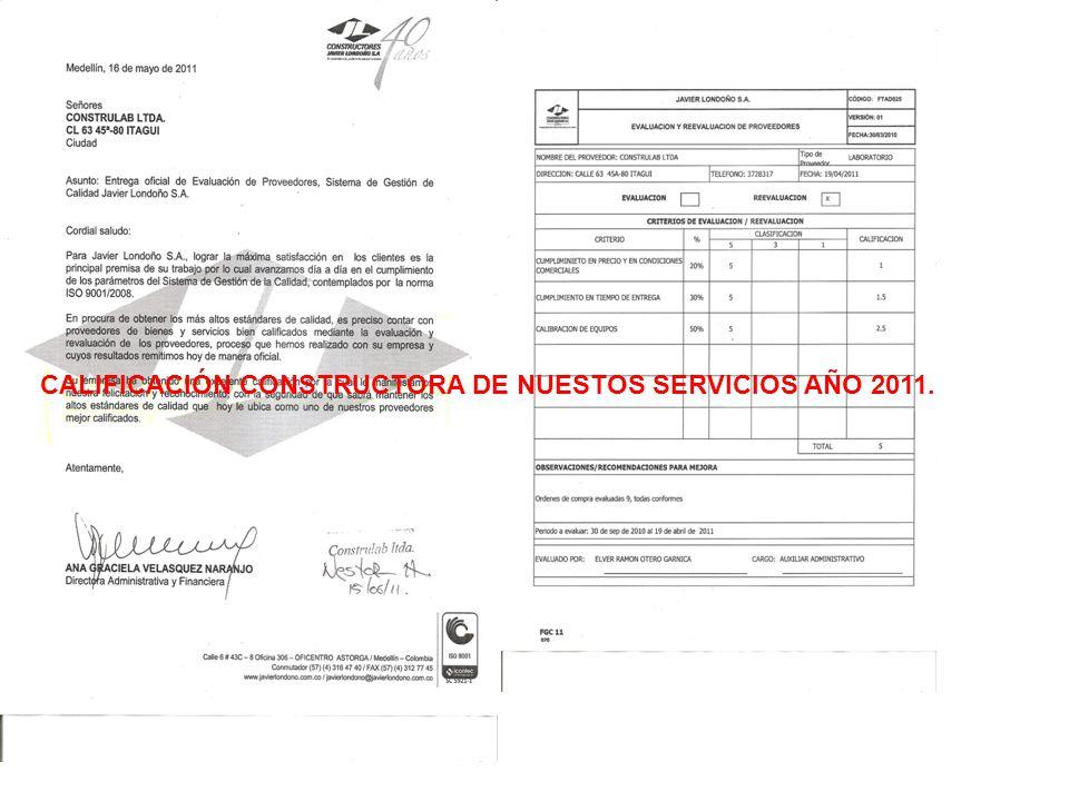 CALIFICACIÓN CONSTRUCTORA DE NUESTOS SERVICIOS AÑO 2011.