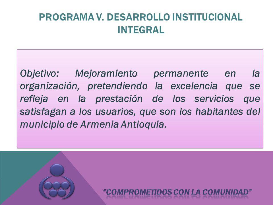 Objetivo: Mejoramiento permanente en la organización, pretendiendo la excelencia que se refleja en la prestación de los servicios que satisfagan a los usuarios, que son los habitantes del municipio de Armenia Antioquia.