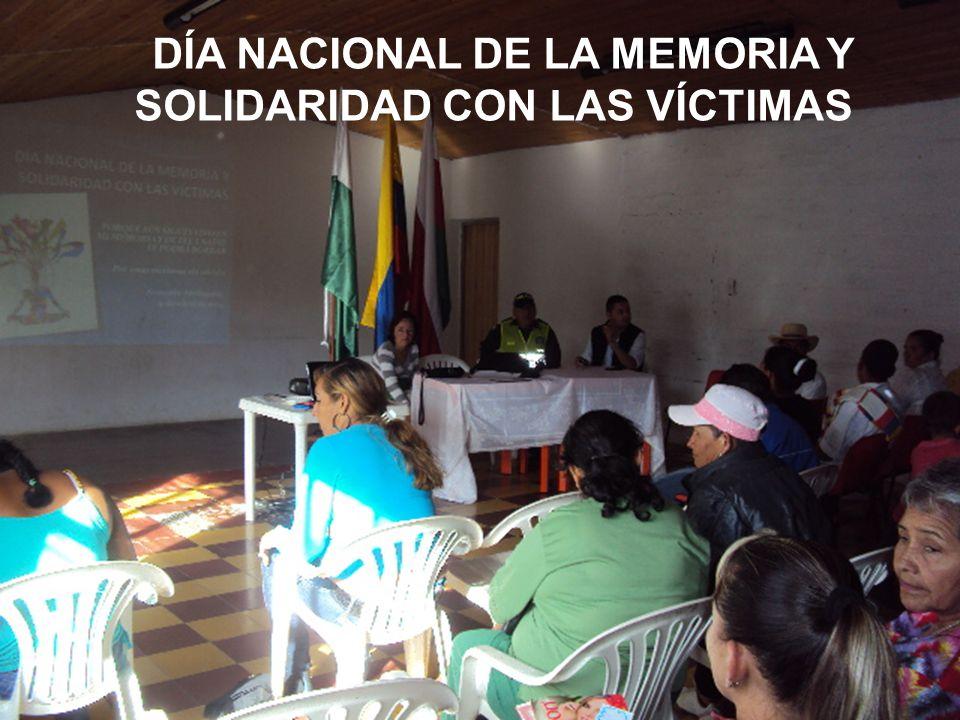 PERSONERÍA MUNICIPAL ARMENIA ANTIOQUIA 2008 - 2012 CONMERACIÓN DÍA NACIONAL DE LA MEMORIA Y SOLIDARIDAD CON LAS VÍCTIMAS DÍA NACIONAL DE LA MEMORIA Y SOLIDARIDAD CON LAS VÍCTIMAS