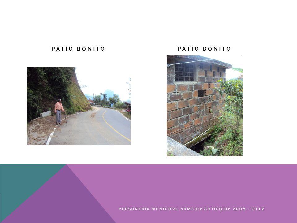 PATIO BONITO PERSONERÍA MUNICIPAL ARMENIA ANTIOQUIA 2008 - 2012