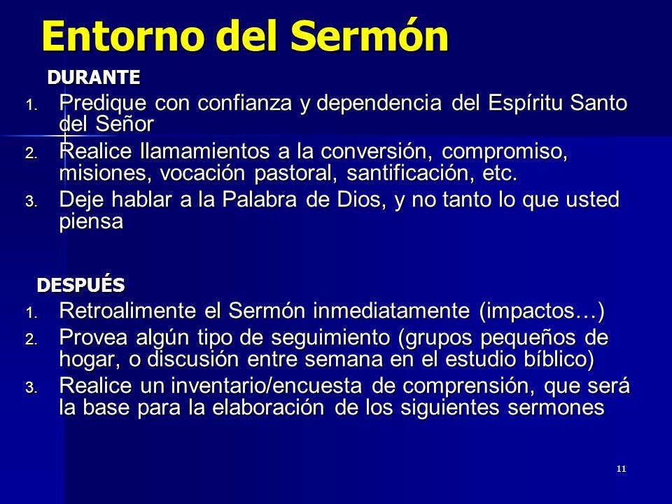 11 Entorno del Sermón DURANTE DURANTE 1.