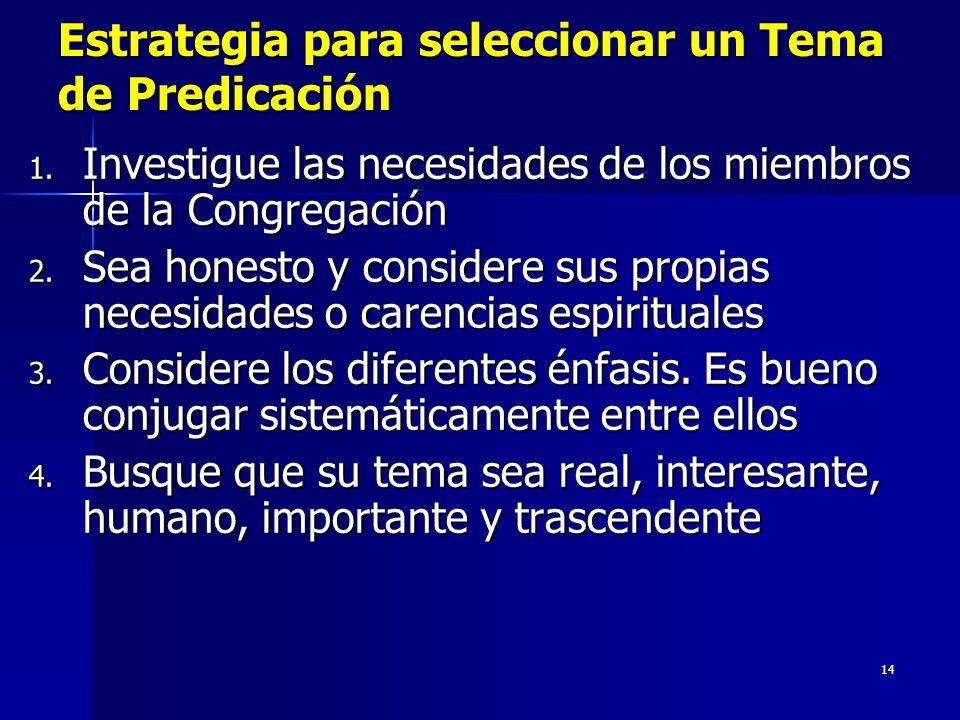14 Estrategia para seleccionar un Tema de Predicación 1.
