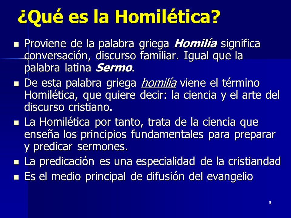 5 ¿Qué es la Homilética.