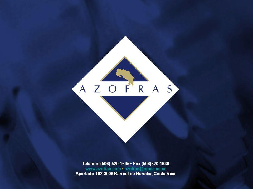 Teléfono (506) 520-1635 Fax (506)520-1636 www.azofras.comwww.azofras.com azofras@racsa.co.crazofras@racsa.co.cr Apartado 162-3006 Barreal de Heredia, Costa Rica