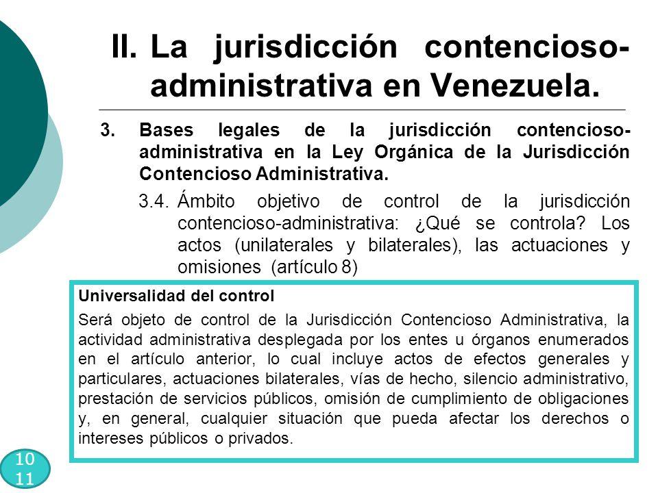 10 11 3.Bases legales de la jurisdicción contencioso- administrativa en la Ley Orgánica de la Jurisdicción Contencioso Administrativa.