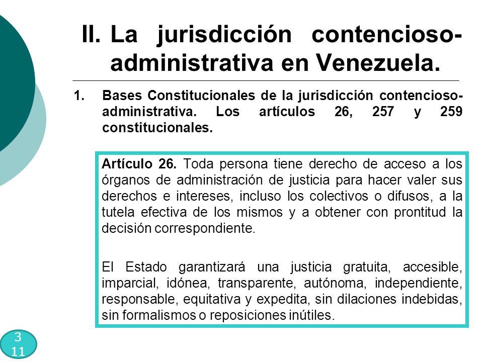 II.La jurisdicción contencioso- administrativa en Venezuela.