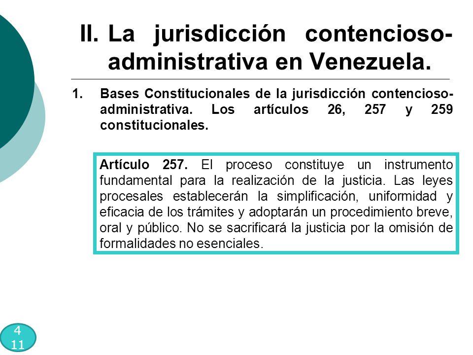 4 11 1.Bases Constitucionales de la jurisdicción contencioso- administrativa.