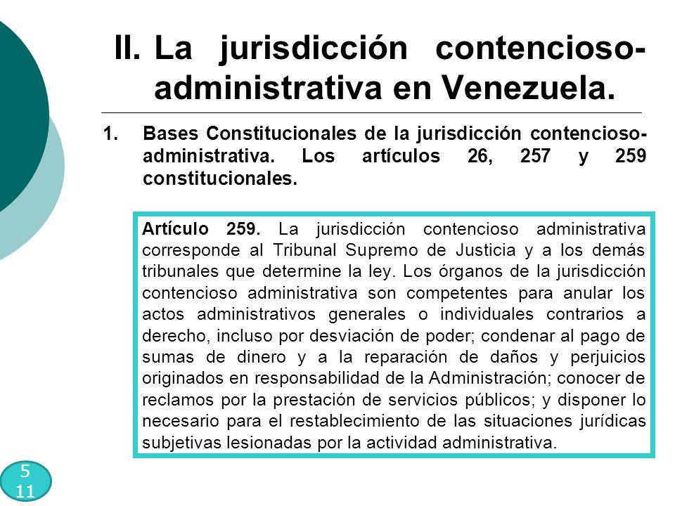 5 11 1.Bases Constitucionales de la jurisdicción contencioso- administrativa.