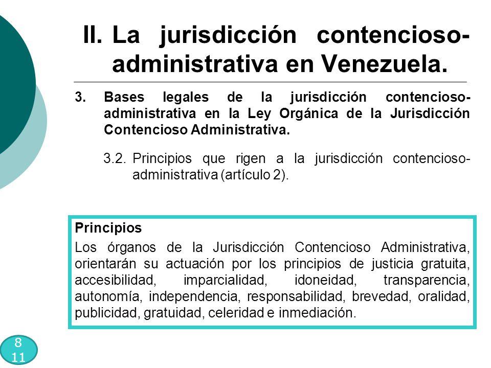 8 11 3.Bases legales de la jurisdicción contencioso- administrativa en la Ley Orgánica de la Jurisdicción Contencioso Administrativa.