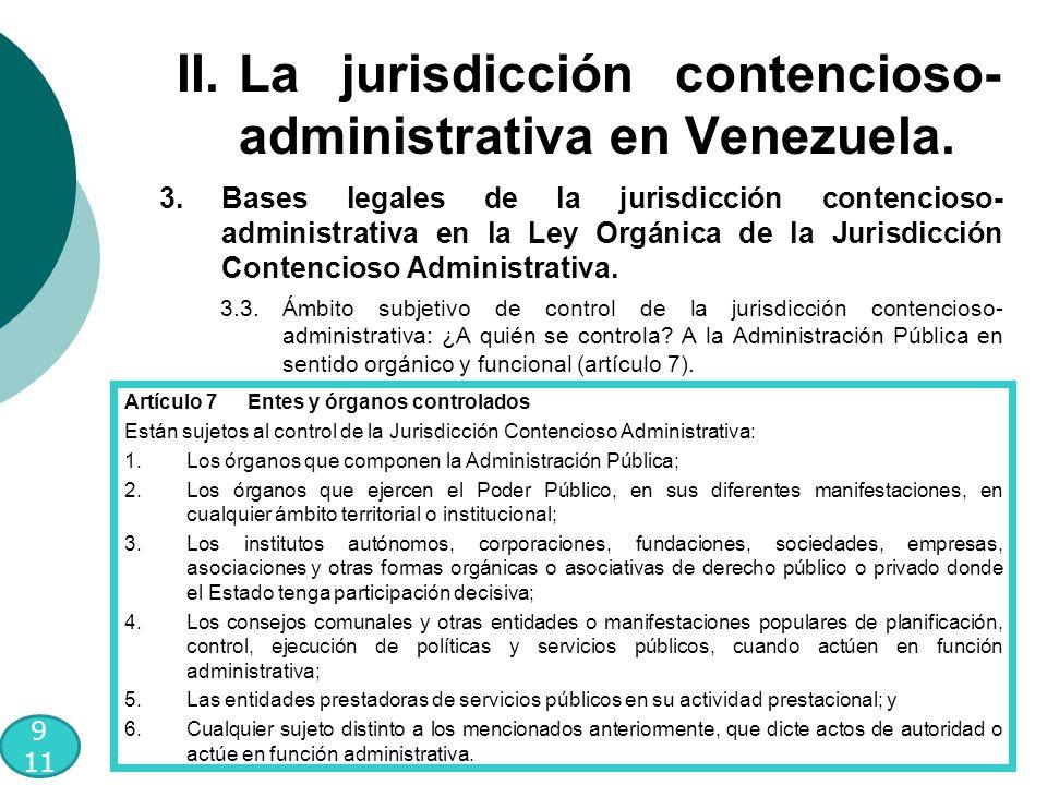 9 11 3.Bases legales de la jurisdicción contencioso- administrativa en la Ley Orgánica de la Jurisdicción Contencioso Administrativa.