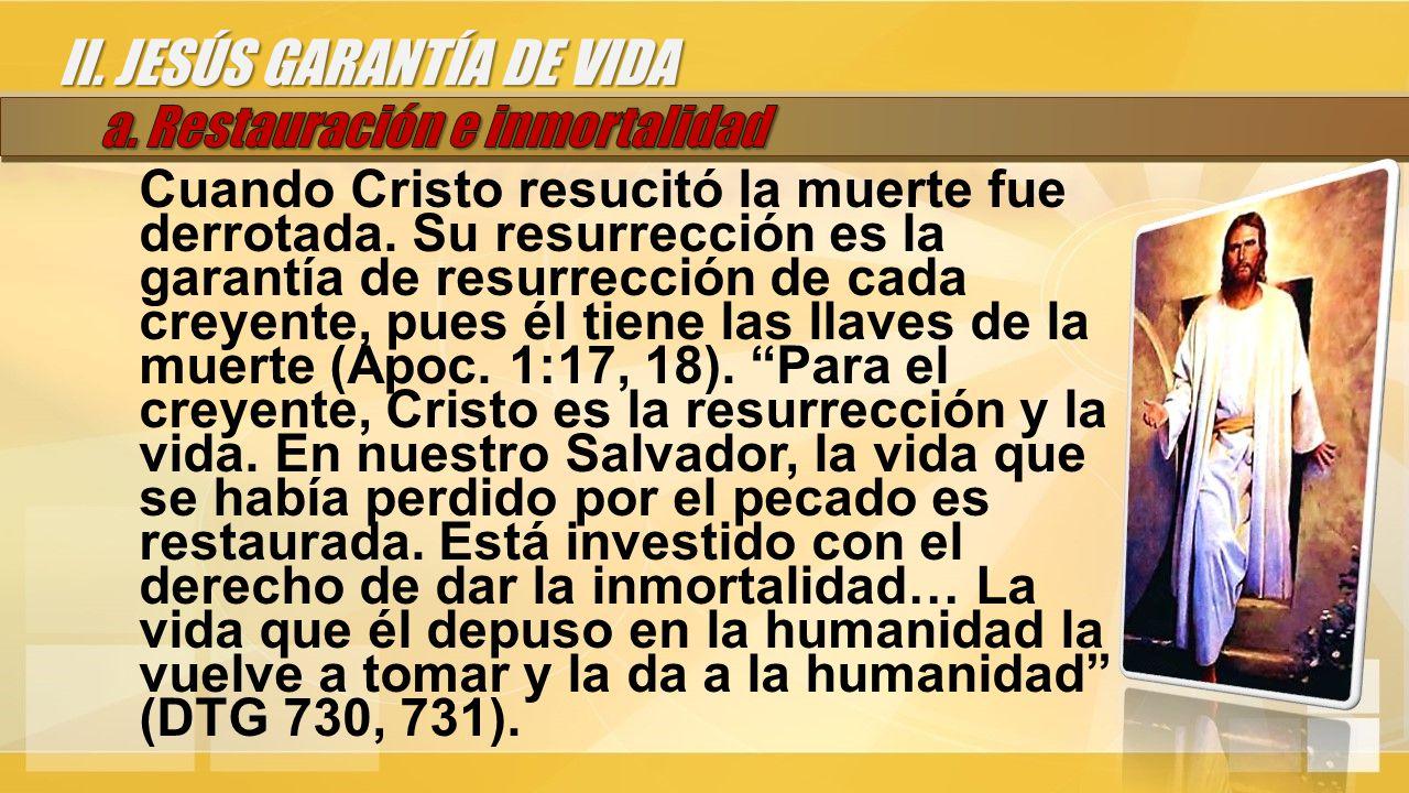 Cuando Cristo resucitó la muerte fue derrotada.