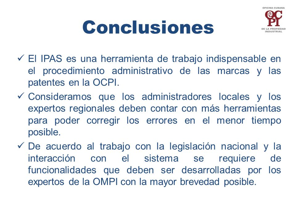 El IPAS es una herramienta de trabajo indispensable en el procedimiento administrativo de las marcas y las patentes en la OCPI.