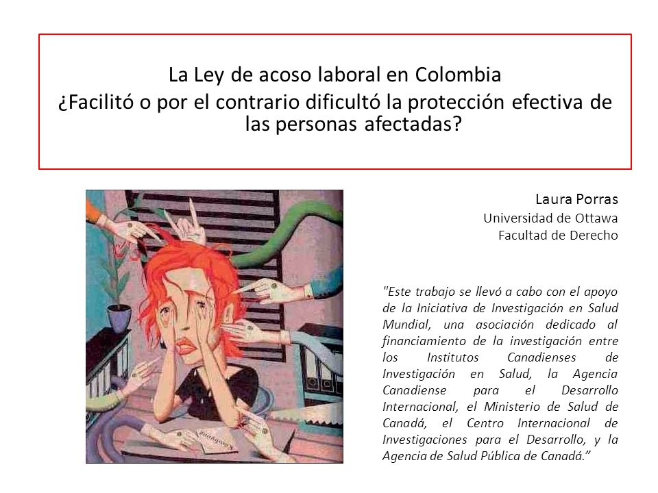 La Ley de acoso laboral en Colombia ¿Facilitó o por el contrario dificultó la protección efectiva de las personas afectadas.