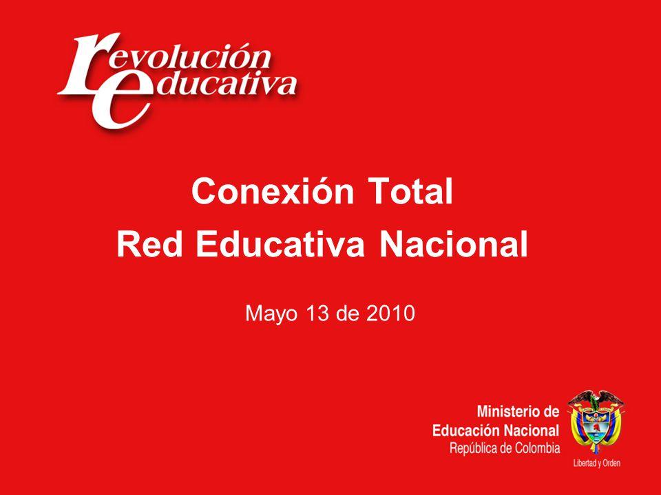 Conexión Total Red Educativa Nacional Mayo 13 de 2010