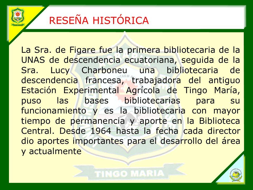 RESEÑA HISTÓRICA La Sra.