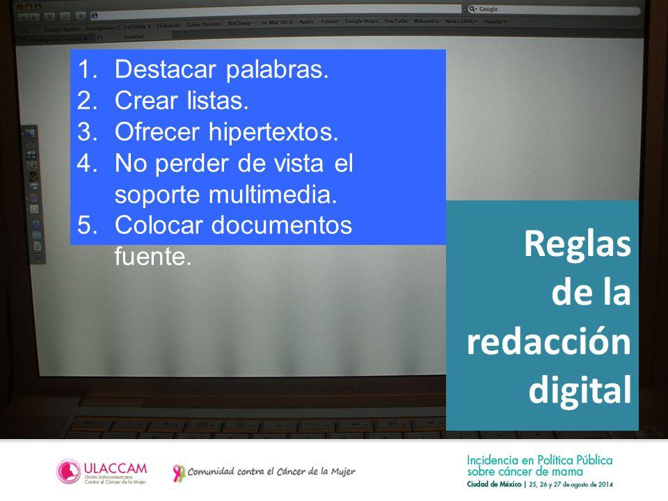Reglas de la redacción digital 1.Destacar palabras.