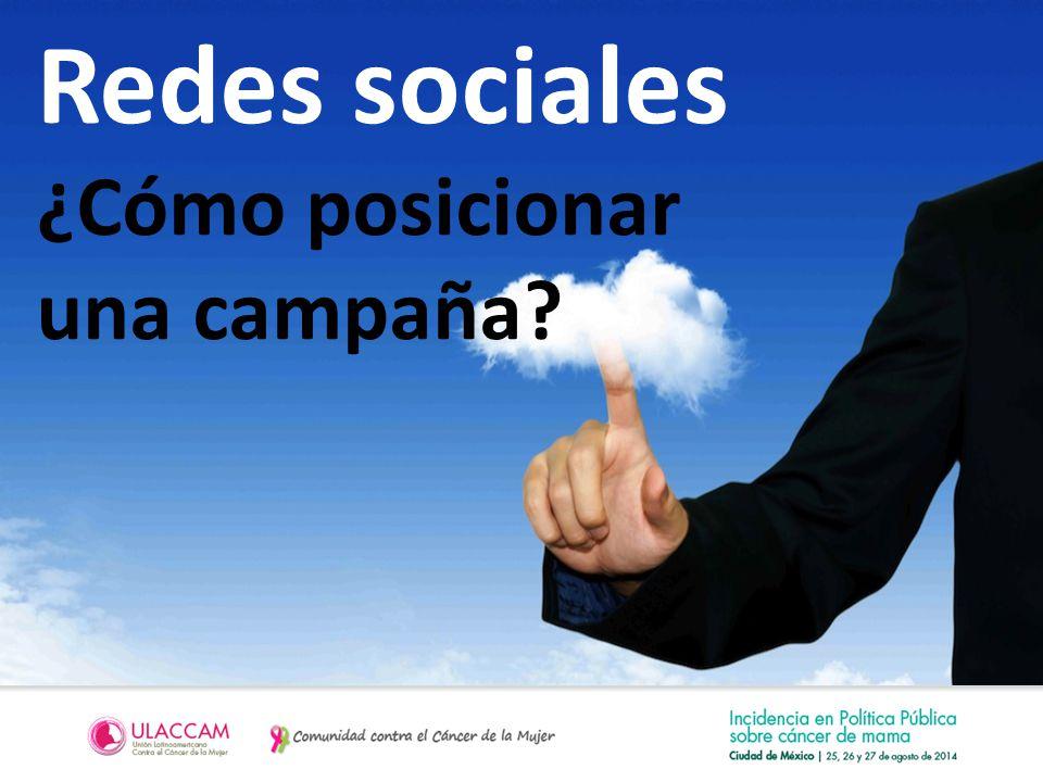 Redes sociales ¿Cómo posicionar una campaña