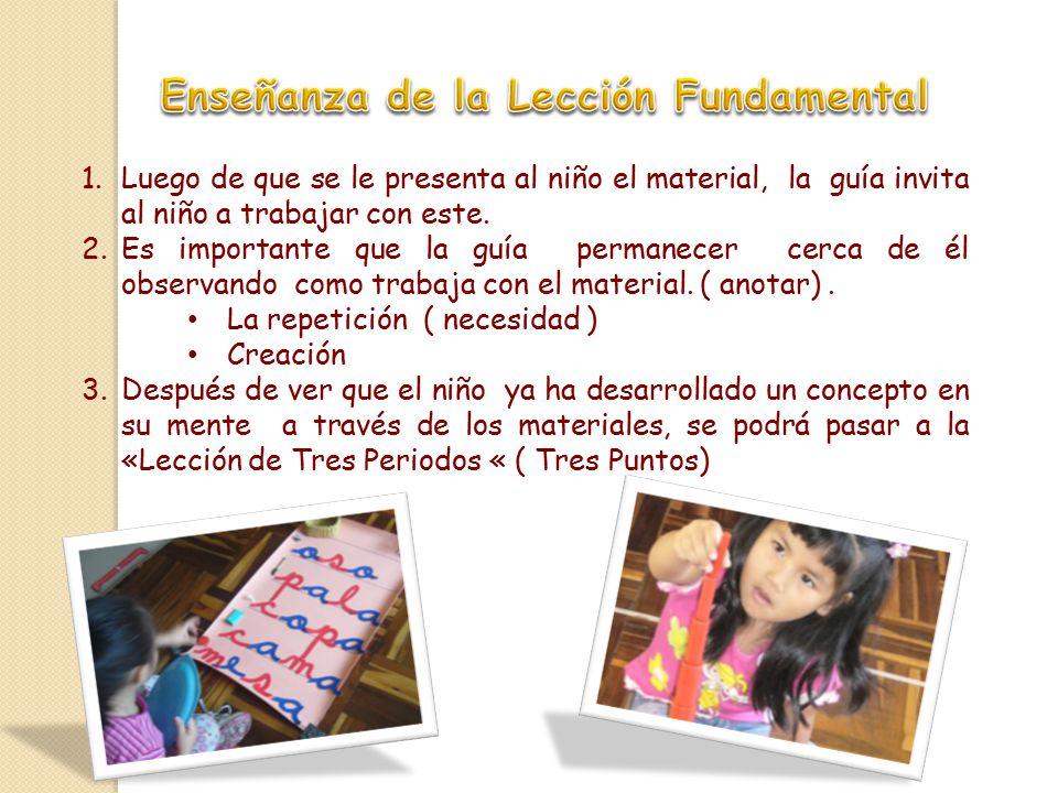 1.Luego de que se le presenta al niño el material, la guía invita al niño a trabajar con este.