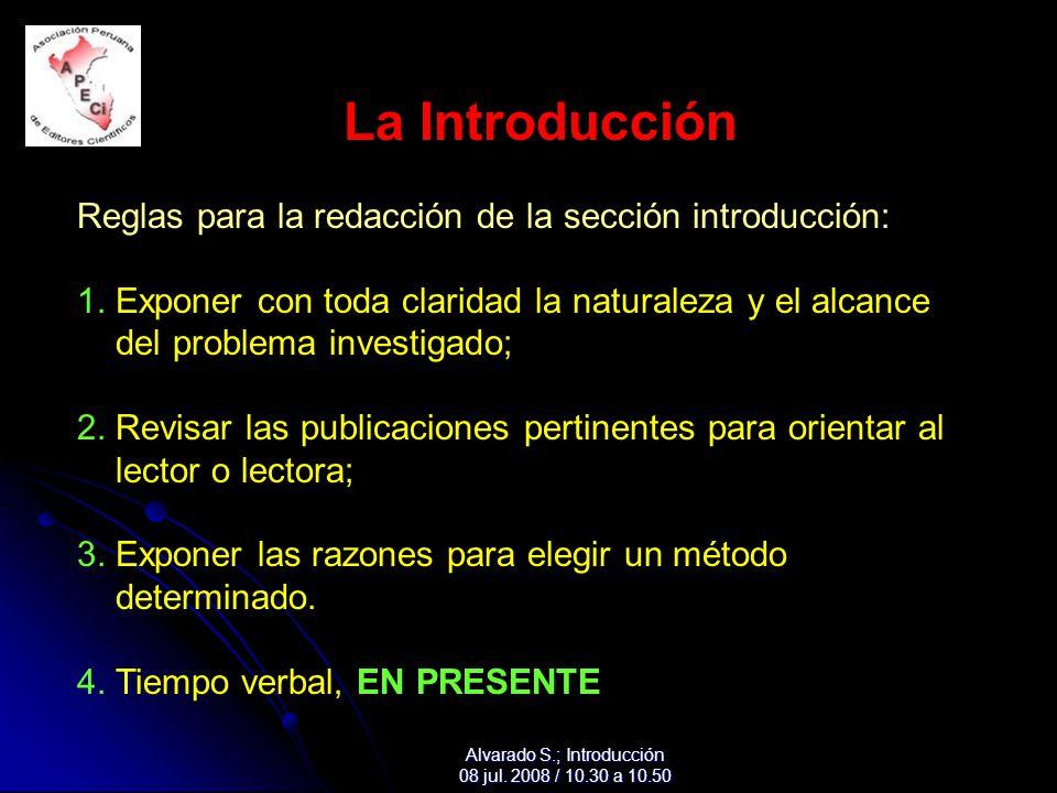 La Introducción Reglas para la redacción de la sección introducción: 1.
