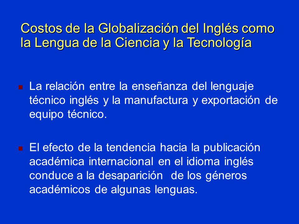 La relación entre la enseñanza del lenguaje técnico inglés y la manufactura y exportación de equipo técnico.