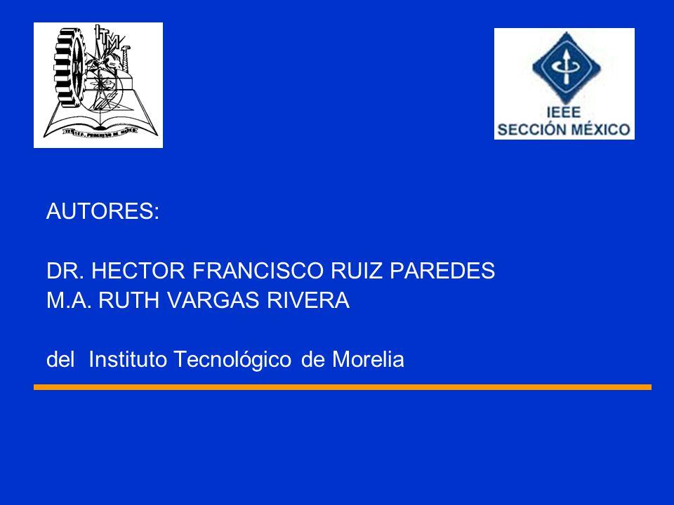 AUTORES: DR. HECTOR FRANCISCO RUIZ PAREDES M.A.