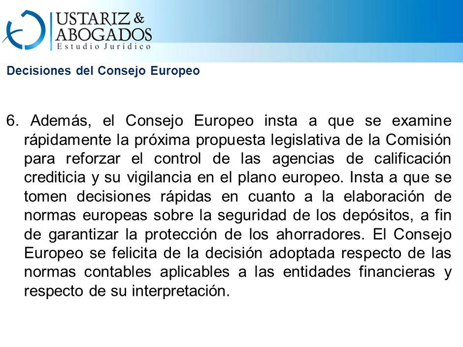 Decisiones del Consejo Europeo 6.