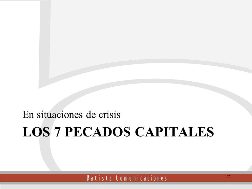 LOS 7 PECADOS CAPITALES En situaciones de crisis 27