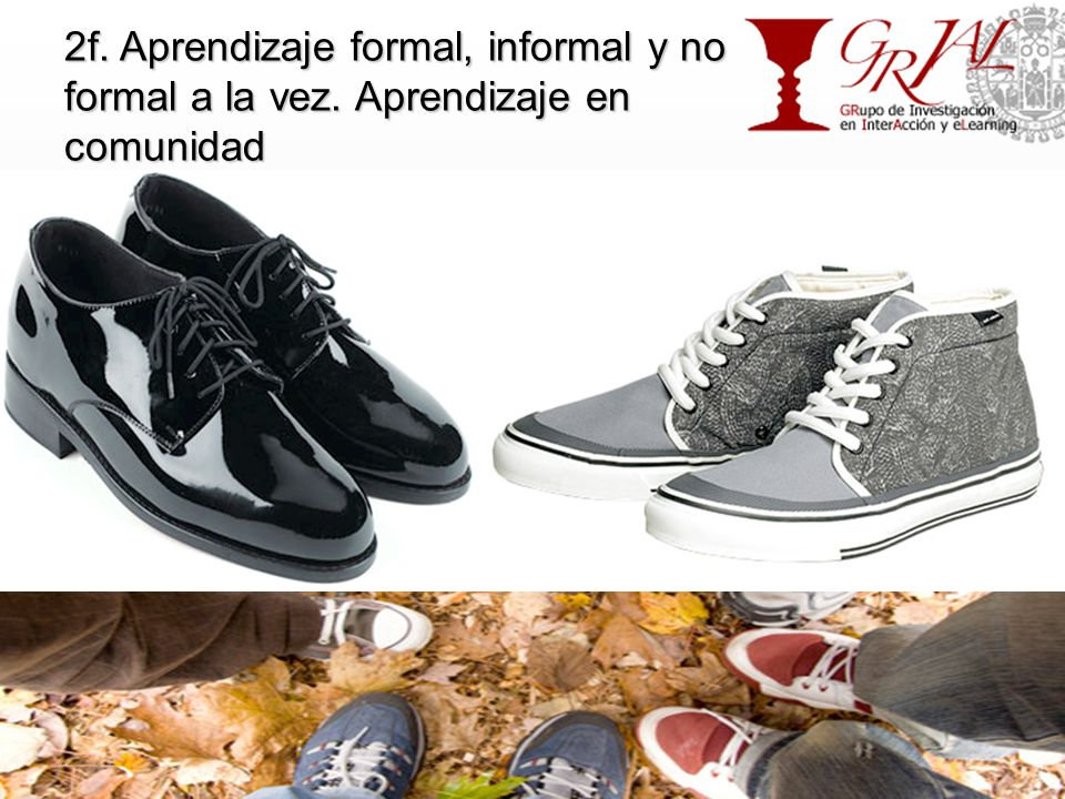 2f. Aprendizaje formal, informal y no formal a la vez.