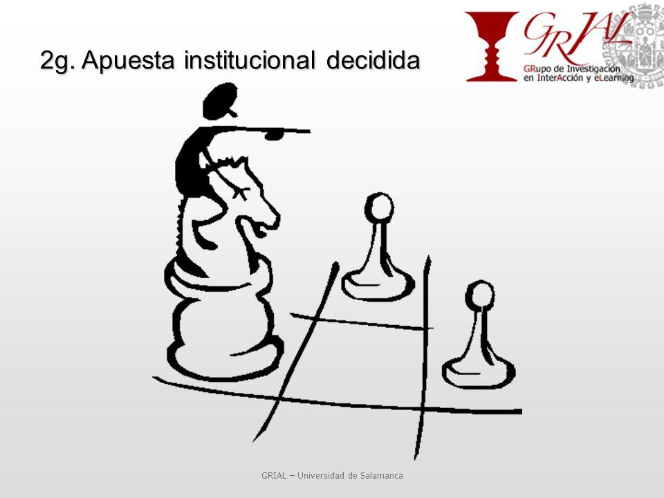 2g. Apuesta institucional decidida GRIAL – Universidad de Salamanca