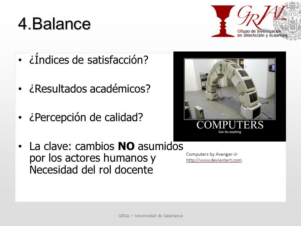 4.Balance ¿Índices de satisfacción. ¿Resultados académicos.