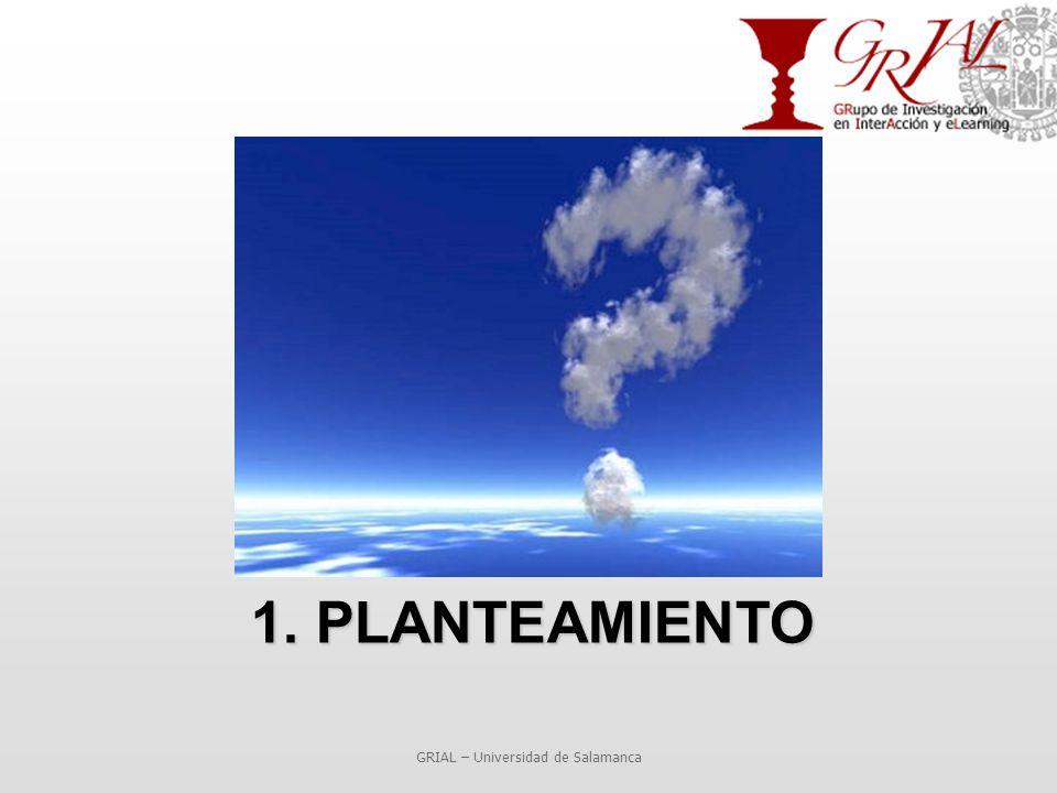 1. PLANTEAMIENTO GRIAL – Universidad de Salamanca