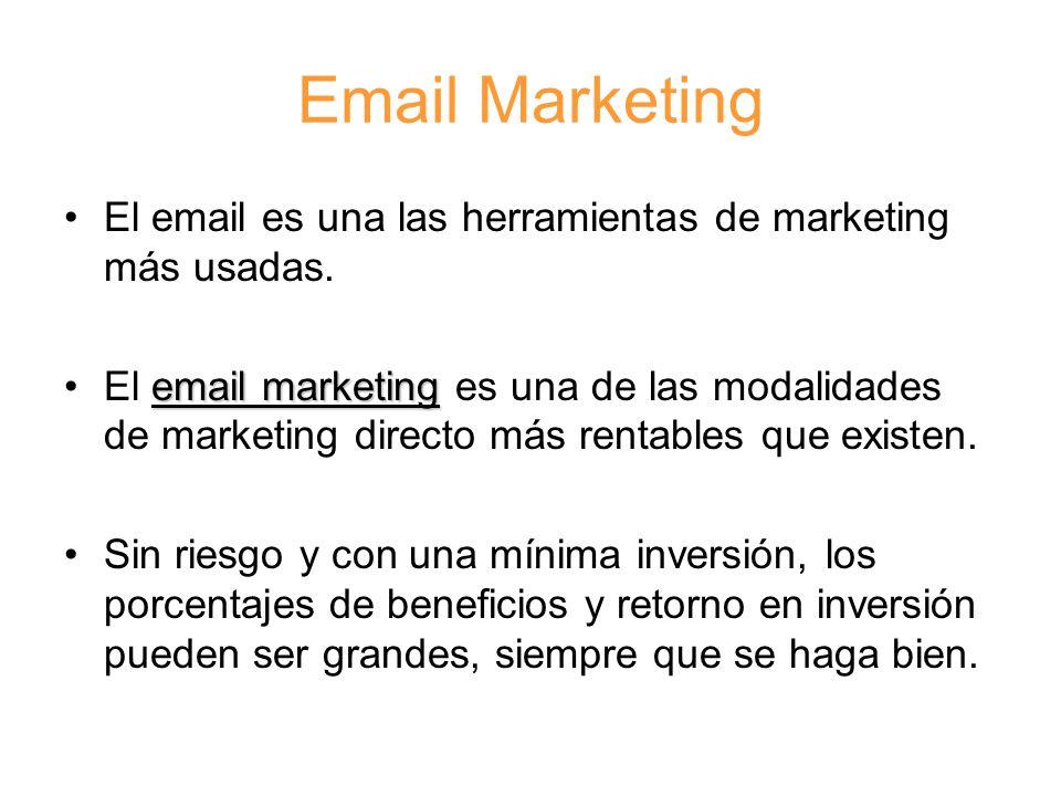 Email Marketing El email es una las herramientas de marketing más usadas.