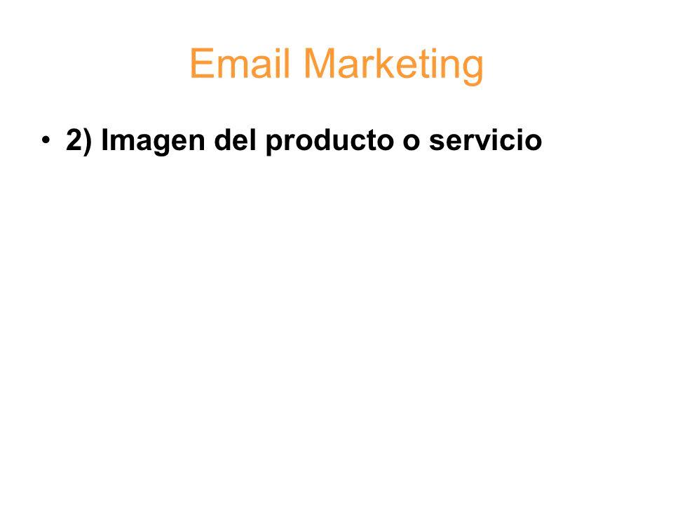Email Marketing 2) Imagen del producto o servicio