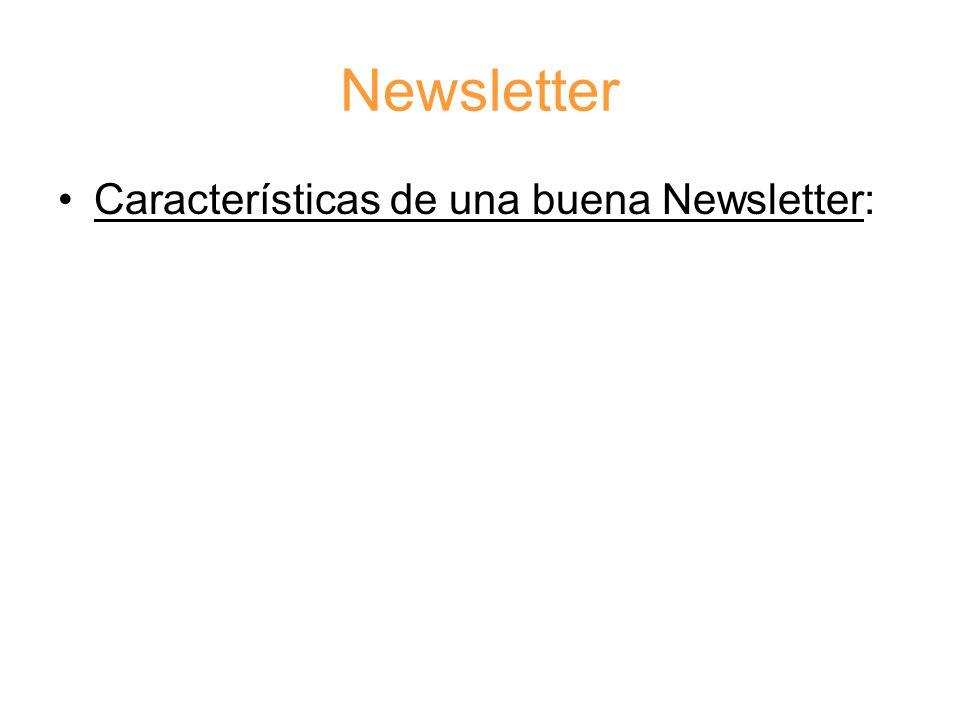 Newsletter Características de una buena Newsletter: