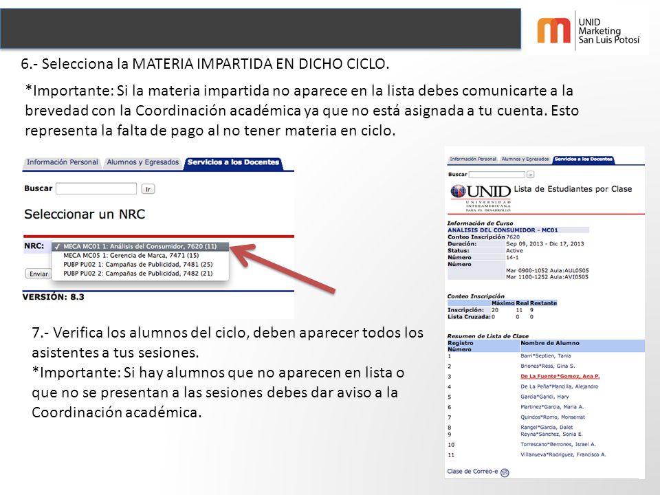 6.- Selecciona la MATERIA IMPARTIDA EN DICHO CICLO.