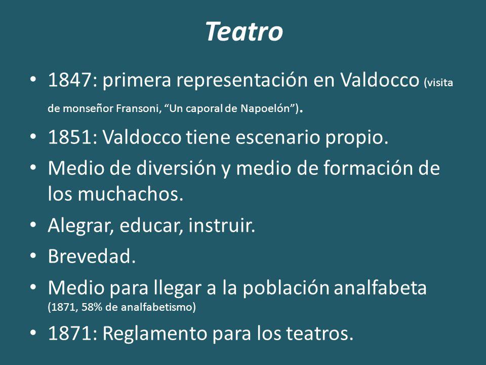 Teatro 1847: primera representación en Valdocco (visita de monseñor Fransoni, Un caporal de Napoelón ).