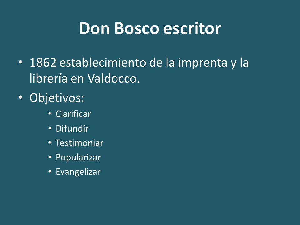 Don Bosco escritor 1862 establecimiento de la imprenta y la librería en Valdocco.