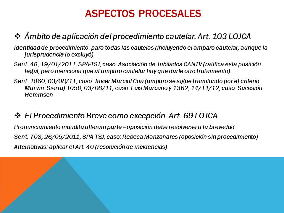 ASPECTOS PROCESALES  Ámbito de aplicación del procedimiento cautelar.