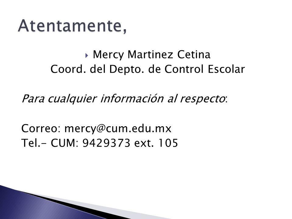  Mercy Martinez Cetina Coord. del Depto.
