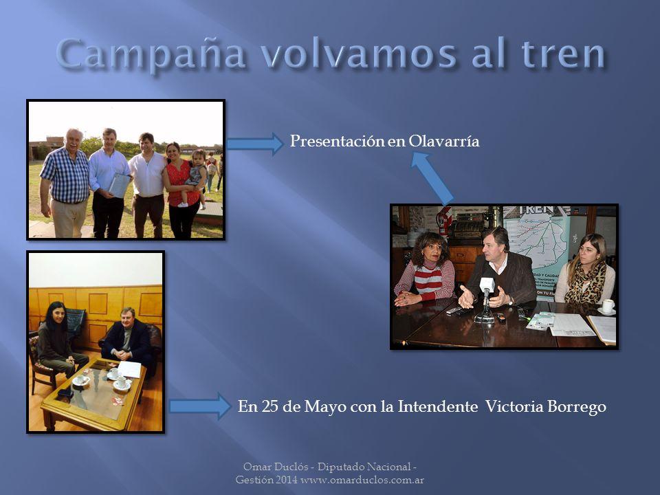 Omar Duclós - Diputado Nacional - Gestión 2014 www.omarduclos.com.ar Presentación en Olavarría En 25 de Mayo con la Intendente Victoria Borrego