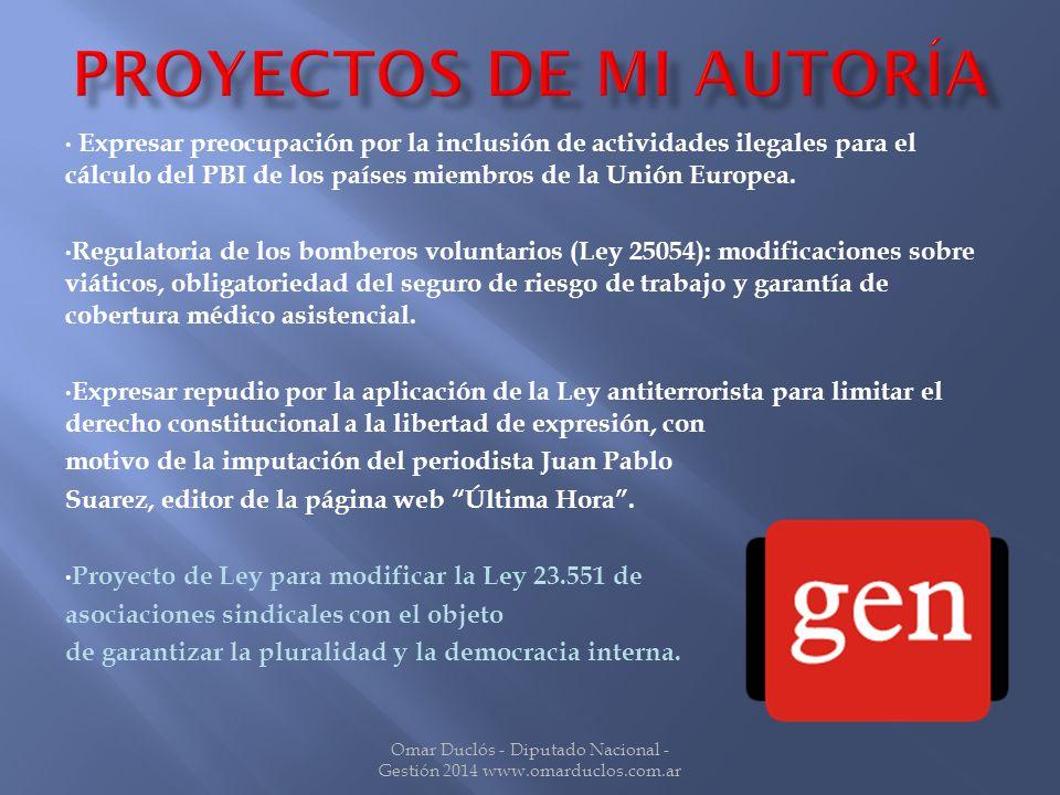 Expresar preocupación por la inclusión de actividades ilegales para el cálculo del PBI de los países miembros de la Unión Europea.