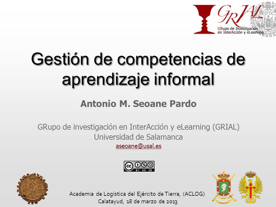 Gestión de competencias de aprendizaje informal Antonio M.