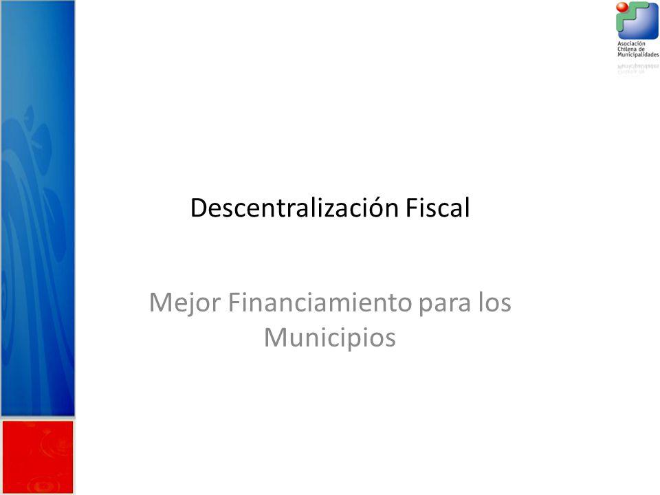 Descentralización Fiscal Mejor Financiamiento para los Municipios
