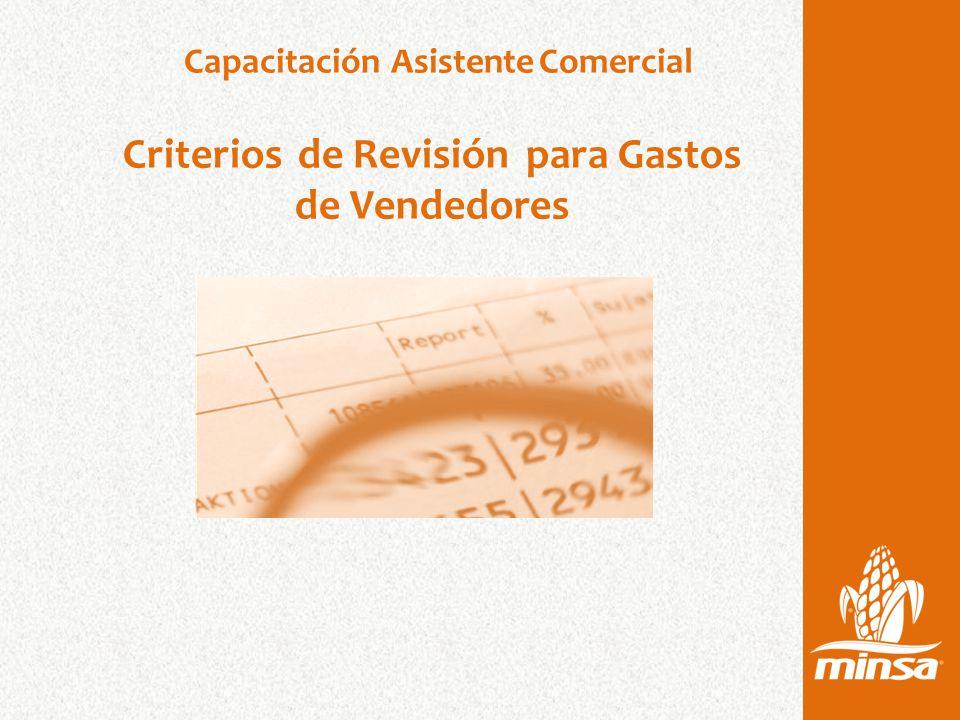 Capacitación Asistente Comercial Criterios de Revisión para Gastos de Vendedores
