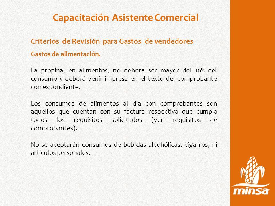 Capacitación Asistente Comercial Criterios de Revisión para Gastos de vendedores Gastos de alimentación.