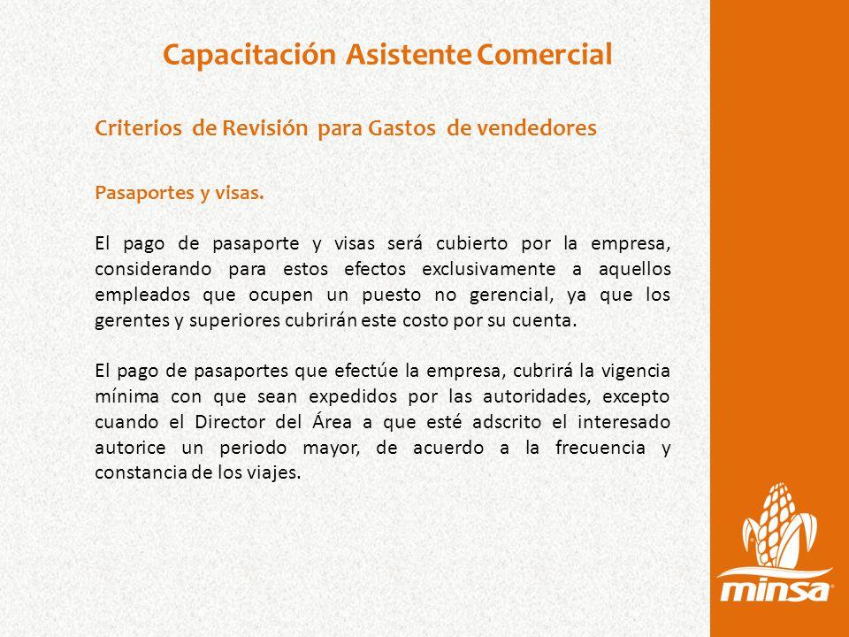 Capacitación Asistente Comercial Criterios de Revisión para Gastos de vendedores Pasaportes y visas.