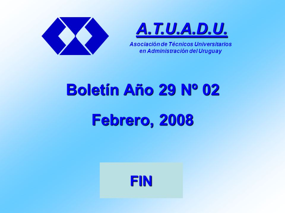 Boletín Año 29 Nº 02 Febrero, 2008 A.T.U.A.D.U.