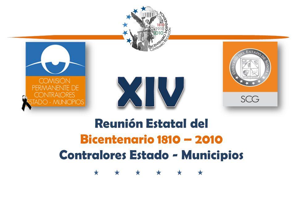 Reunión Estatal del Bicentenario 1810 – 2010 Contralores Estado - Municipios