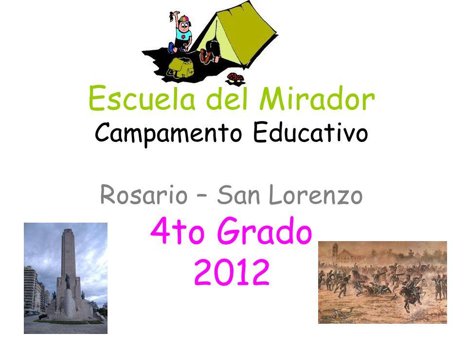Escuela del Mirador Campamento Educativo Rosario – San Lorenzo 4to Grado 2012